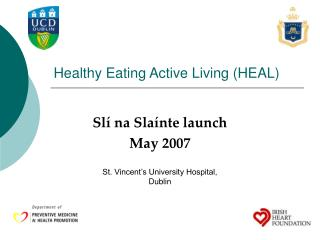 Healthy Eating Active Living (HEAL)