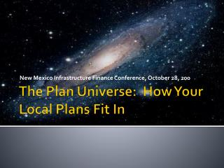 The Plan Universe:  How Your Local Plans Fit In
