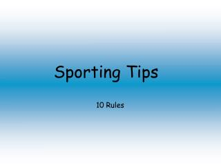 Sporting Tips
