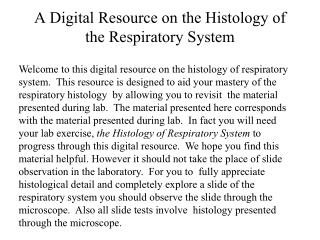 A Digital Resource on the Histology of the Respiratory System