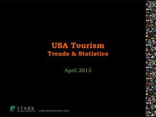 USA Tourism  Trends & Statistics