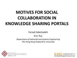 M OTIVES FOR SOCIAL  C OLLABORATION IN  K NOWLEDGE SHARING PORTALS