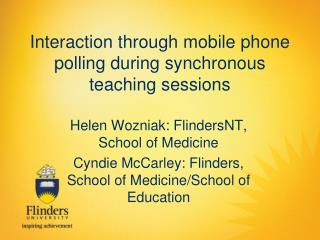 Interaction through mobile phone polling during synchronous teaching sessions