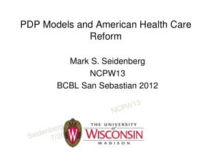 PDP Models and American Health Care Reform