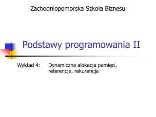 Podstawy programowania II