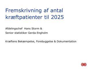 Fremskrivning af antal kræftpatienter til 2025