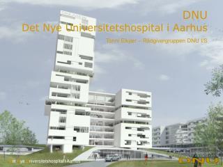 DNU Det Nye Universitetshospital i Aarhus