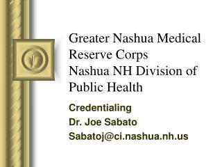 Greater Nashua Medical Reserve Corps  Nashua NH Division of Public Health
