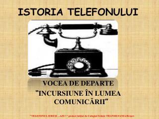 ISTORIA TELEFONULUI