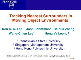 Tracking Nearest Surrounders in Moving Object Environments *