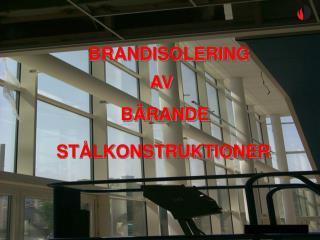 BRANDISOLERING