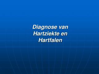 Diagnose van Hartziekte en Hartfalen