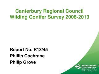 Canterbury Regional Council Wilding Conifer Survey 2008-2013