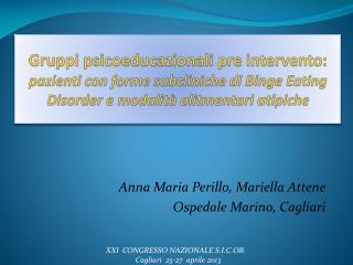 Anna Maria  Perillo , Mariella  Attene Ospedale Marino, Cagliari