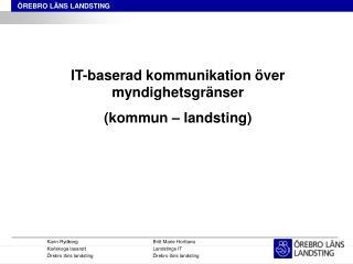 Karin RydbergBritt Marie Horttana Karlskoga lasarettLandstings IT