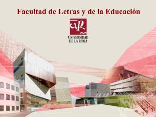 Facultad de Letras y de la Educación