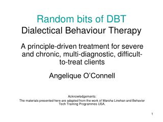 Random bits of DBT Dialectical Behaviour Therapy