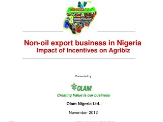 Non-oil export business in Nigeria Impact of Incentives on  Agribiz Presented by