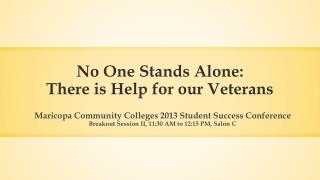 No One Stands Alone: There is Help for our Veterans