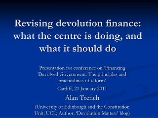 Revising devolution finance: what the centre is doing, and what it should do