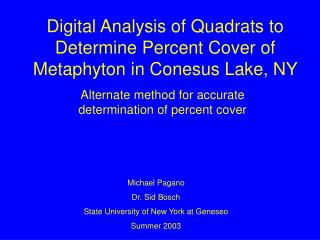 Digital Analysis of Quadrats to Determine Percent Cover of Metaphyton in Conesus Lake, NY