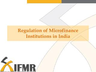 Regulation of Microfinance Institutions in India