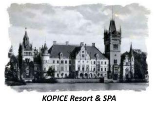 KOPICE Resort & SPA