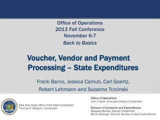 Voucher, Vendor and Payment Processing – State Expenditures