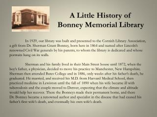 A Little History of  Bonney Memorial Library