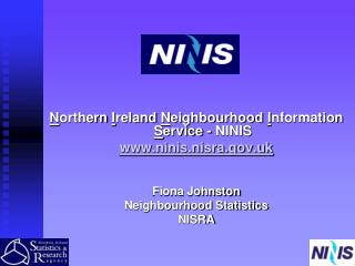 N orthern  I reland  N eighbourhood  I nformation  S ervice - NINIS ninis.nisra.uk