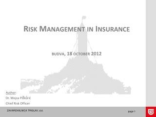 Risk Management  in  Insurance budva , 18  october  2012