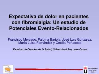 Expectativa de dolor en pacientes con fibromialgia: Un estudio de Potenciales Evento-Relacionados