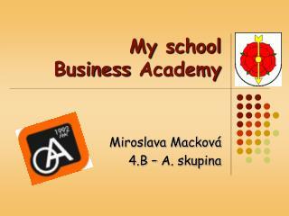 My  school Business Academy