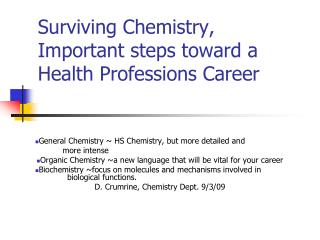 Surviving Chemistry, Important steps toward a Health Professions Career