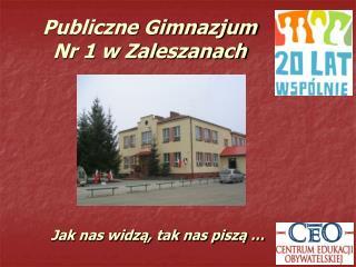 Publiczne Gimnazjum  Nr 1 w Zaleszanach
