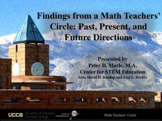 Findings from a  Math Teachers' Circle:  Past, Present, and Future Directions