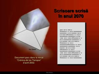 Scrisoare scrisă în anul  2070