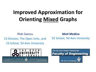Improved Approximation for Orienting  Mixed  Graphs