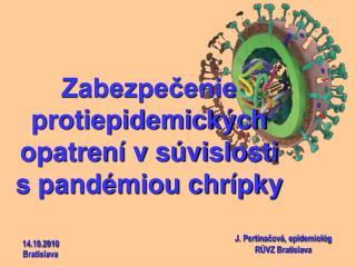 Zabezpečenie protiepidemických opatrení v súvislosti  s pandémiou chrípky