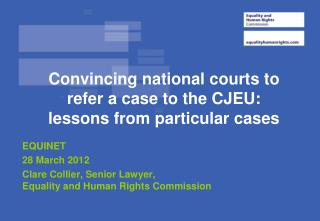 Convincing national courts to refer a case to the CJEU: lessons from particular cases