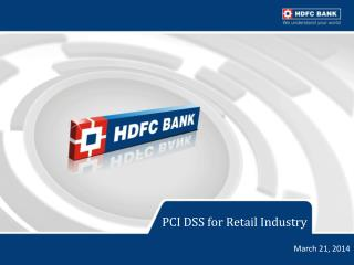 PCI  DSS  for Retail Industry
