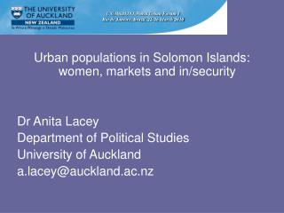 Urban populations in Solomon Islands:  women, markets and in/security  Dr Anita Lacey