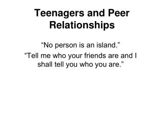Teenagers and Peer Relationships