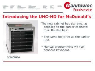 Introducing the UHC-HD for McDonald's