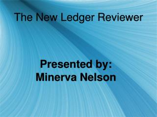 The New Ledger Reviewer