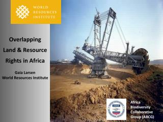 Overlapping  Land & Resource  Rights in Africa