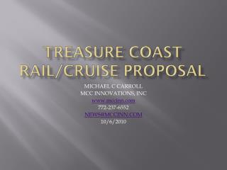 TREASURE COAST RAIL/CRUISE PROPOSAL