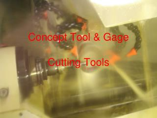 Concept Tool & Gage Cutting Tools