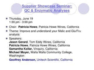 Supplier Showcase Seminar:  QC & Enzymatic Analyses
