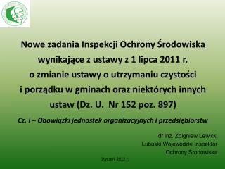 dr inż. Zbigniew Lewicki Lubuski Wojewódzki Inspektor  Ochrony Środowiska